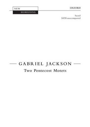 9780193404854: Two Pentecost Motets: Vocal score (New Horizons)