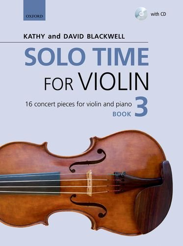 9780193404908: Solo Time for Violin Book 3 + CD: 16 concert pieces for violin and piano (Fiddle Time)