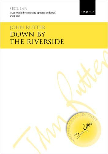 9780193405738: Down by the riverside: Vocal score (John Rutter Anniversary Edition)