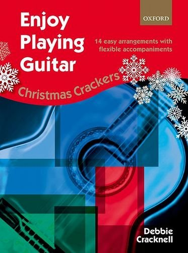 9780193407169: Enjoy Playing Guitar: Christmas Crackers: 14 easy arrangements with flexible accompaniments