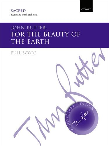 9780193407275: For the beauty of the earth: Full score (John Rutter Anniversary Edition)