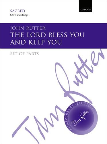 9780193407312: The Lord bless you and keep you: Set of string parts for SATB and SA Men versions (John Rutter Anniversary Edition)
