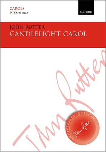 9780193407381: Candlelight Carol: SATBB vocal score (John Rutter Anniversary Edition)