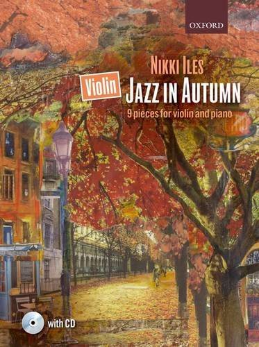 9780193407671: Violin Jazz in Autumn + CD: 9 pieces for violin and piano (Nikki Iles Jazz series)