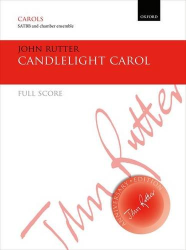 9780193410558: Candlelight Carol: Full score for SATBB or SSAA version (John Rutter Anniversary Edition)