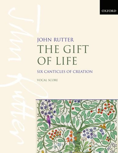 9780193411500: The Gift of Life: Six Canticles of Creation