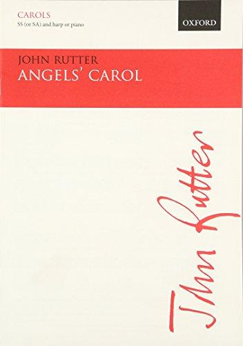 9780193415201: Angels' Carol: SS (or SA) vocal score (Oxford carols)