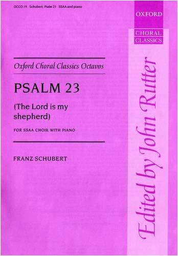 9780193417939: Psalm 23 (The Lord is my Shepherd): Vocal score (Oxford Choral Classics Octavos)
