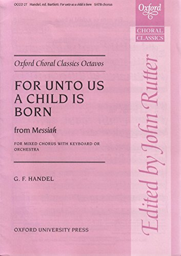 9780193418011: For unto us a Child is born (from Messiah): Vocal score
