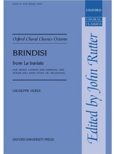9780193418127: Brindisi from La traviata: Vocal score (Oxford Choral Classics Octavos)