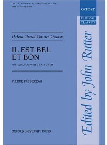 9780193418165: Il Est Bel Et Bon: Vocal Score (Oxford Choral Classics Octavos)