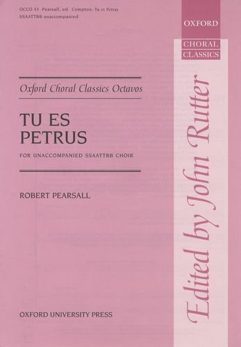 9780193418172: Tu es Petrus: Vocal score (Oxford Choral Classics Octavos) (English and Latin Edition)
