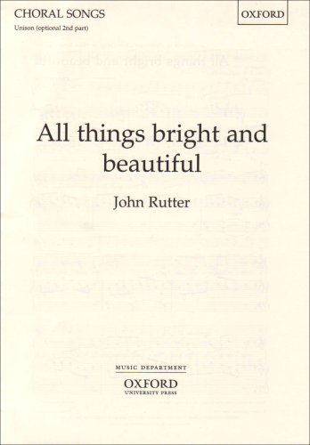 9780193420625: All Things Bright and Beautiful (The Oxford choral songs)