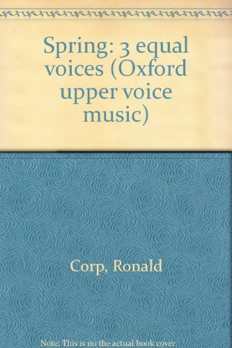 9780193420670: Spring: 3 equal voices (Oxford upper voice music)