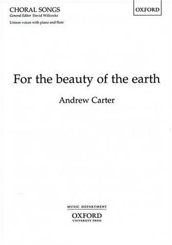 9780193420724: For the beauty of the earth: Vocal (full) score