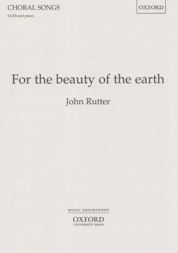 9780193431324: For the beauty of the earth: SATB vocal score (Oxford choral songs)