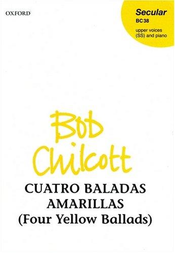 9780193432864: Cuatro Baladas Amarillas (Four Yellow Ballads): Vocal score
