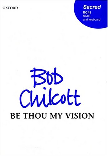Be Thou My Vision: Vocal Score (2001-05-03)