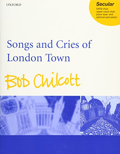 9780193432970: Songs and Cries of London Town: Vocal score