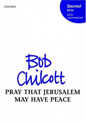9780193433090: Pray that Jerusalem may have peace: Vocal score