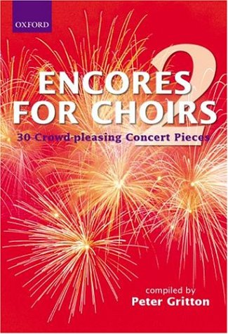 9780193436329: Encores for Choirs 2: Vocal score: Vocal Score Bk. 2 (Lighter Choral Repertoire)