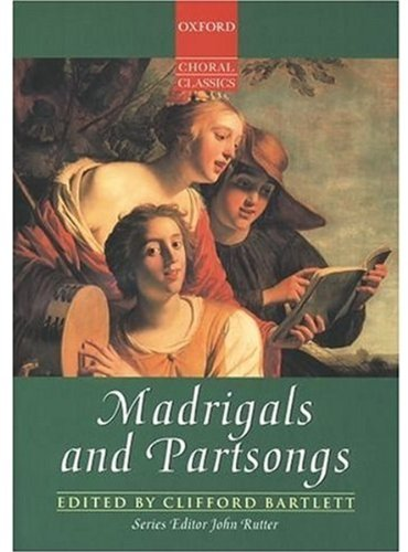9780193436947: Madrigals and Partsongs (Oxford Choral Classics): Vocal Score