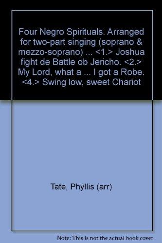 FOUR NEGRO SPIRITUALS: Tate, Phyllis (arr)
