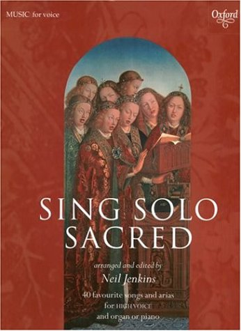 9780193457843: Sing Solo Sacred: 40 Favorite Songs for Arias and High Voice (Sheet Music)