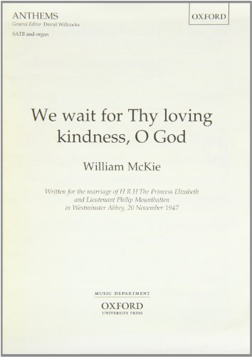 We Wait For Thy Loving Kindness