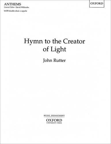 9780193504745: Hymn to the Creator of Light: Vocal score