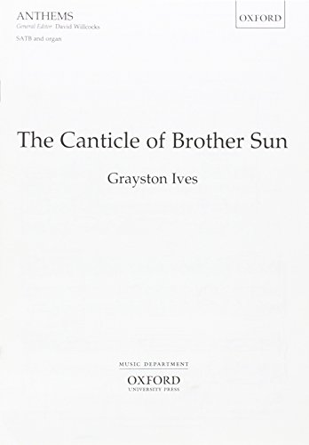 9780193504813: The Canticle of Brother Sun: Vocal score