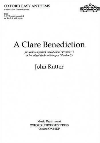 9780193511521: A Clare Benediction (Oxford easy anthems)
