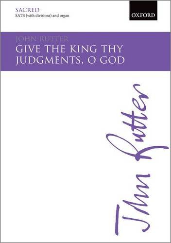 Give the king thy judgments, O God: Vocal score