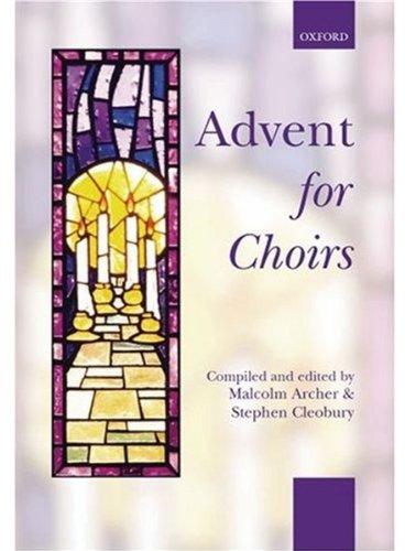 9780193530256: Advent for Choirs (. . . for Choirs Collections)