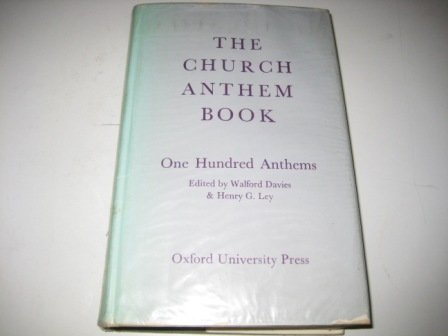 9780193531062: The Church Anthem Book: One Hundred Anthems