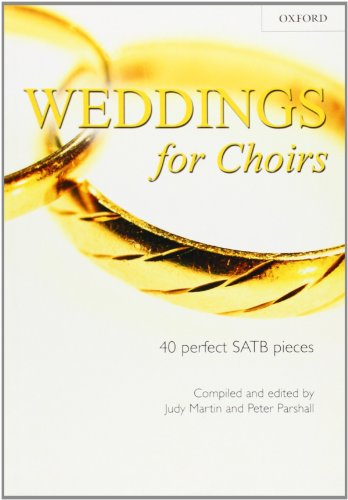 9780193532656: Weddings for Choirs: 40 perfect SATB piecesu (. . . for Choirs Collections)