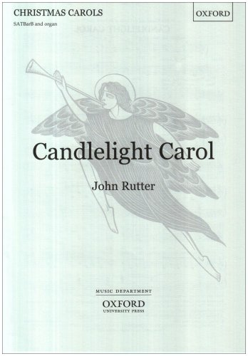 9780193533660: Candlelight Carol: SATBarB vocal score