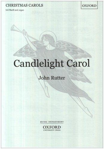 9780193533660: Candlelight Carol: SATBarB vocal score: SATB Vocal Score (Oxford carols)
