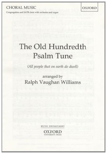 9780193535084: The Old Hundredth Psalm Tune: SATB vocal score