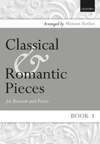 9780193565340: Classical and Romantic Pieces for Bassoon Book 1 (Bk. 1)