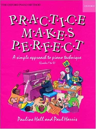 9780193570252: Practice makes Perfect: Piano