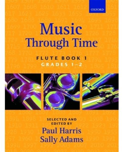Music through Time Flute Book 1 (Bk. 1) (0193571811) by Harris, Paul; Adams, Sally