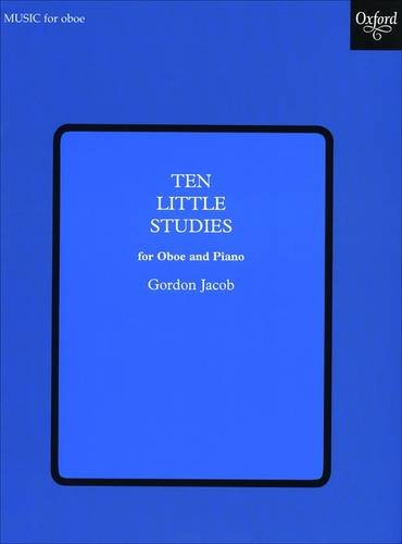 10 little Studies : for oboe and piano: Gordon Percival Septimus Jacob