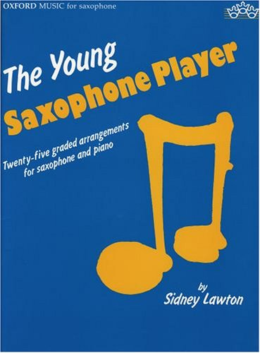 9780193575127: The Young Saxophone player : Twenty-five graded arrangements for saxophone and piano