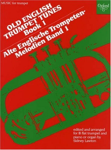 9780193575424: Old English Trumpet Tunes: Book 1 (Oxford Music for Trumpet) (Bk. 1)