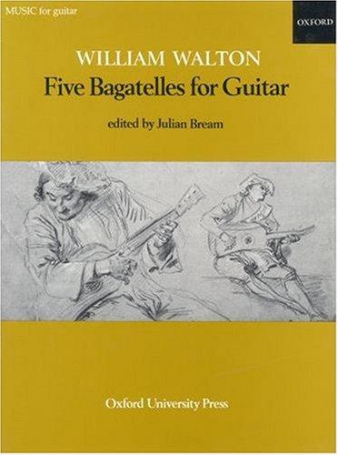 Five Bagatelles: Editor-Julian Bream; Composer-William