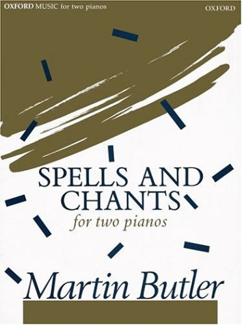 9780193622234: Spells and chants: For two pianos : 1985