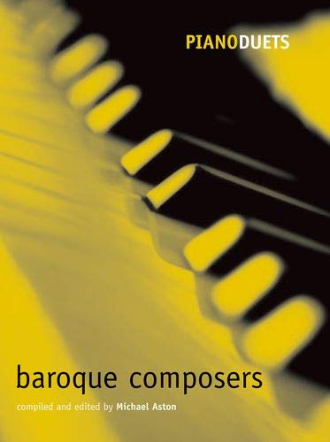 9780193721180: Piano duets: Baroque composers (Piano Duets edited by Michael Aston)