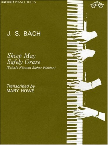 Bach Sheep May Safely Graze Piano Duet: Howe