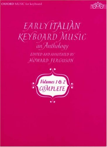 9780193726154: Early Italian Keyboard Music